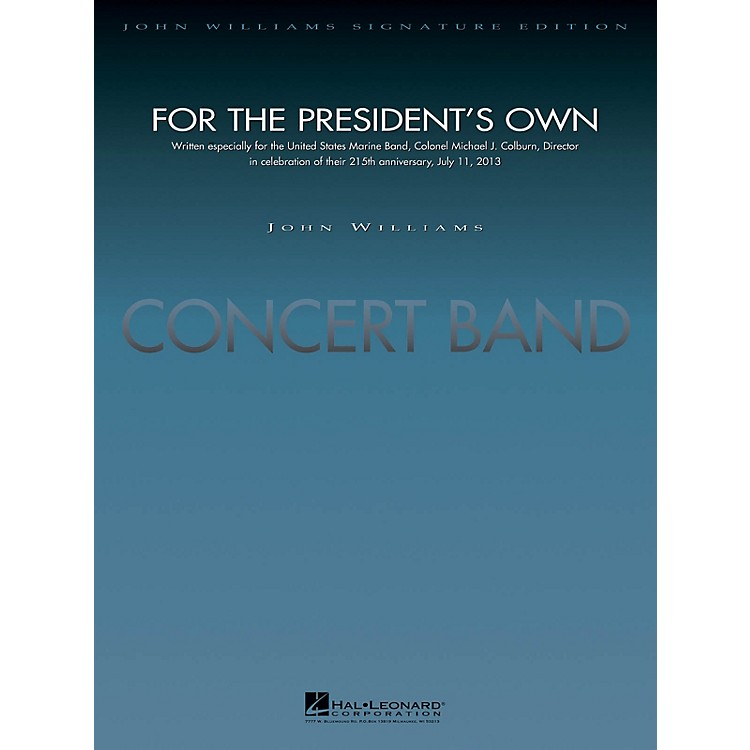 Hal LeonardFor the President's Own (Deluxe Score) Concert Band Composed by John Williams