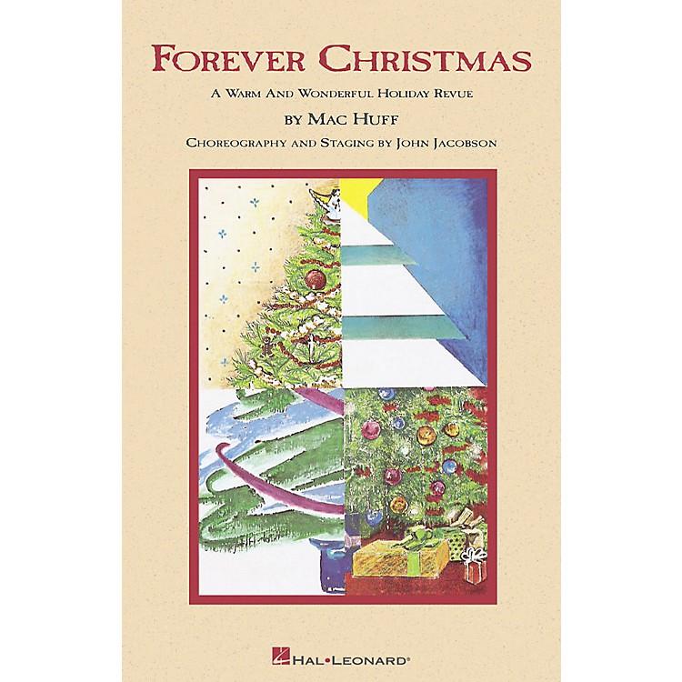 Hal LeonardForever Christmas (Holiday Revue) SATB Singer arranged by Mac Huff
