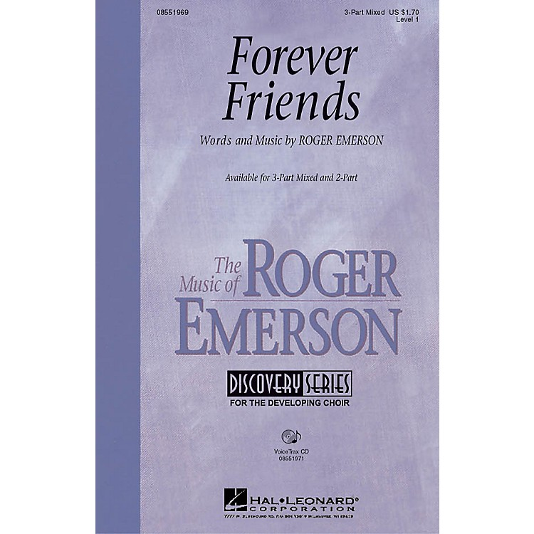 Hal LeonardForever Friends VoiceTrax CD Composed by Roger Emerson