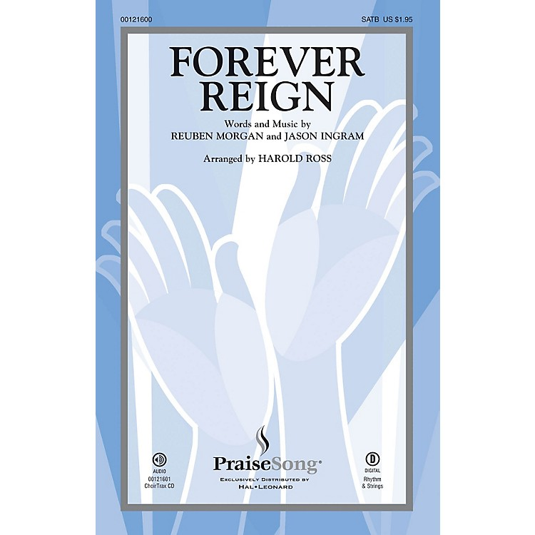 PraiseSongForever Reign CHOIRTRAX CD by Hillsong LIVE Arranged by Harold Ross