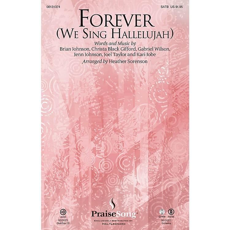 PraiseSongForever (We Sing Hallelujah) SATB by Kari Jobe arranged by Heather Sorenson