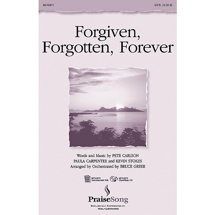 PraiseSong Forgiven, Forgotten, Forever SATB arranged by Russell Mauldin