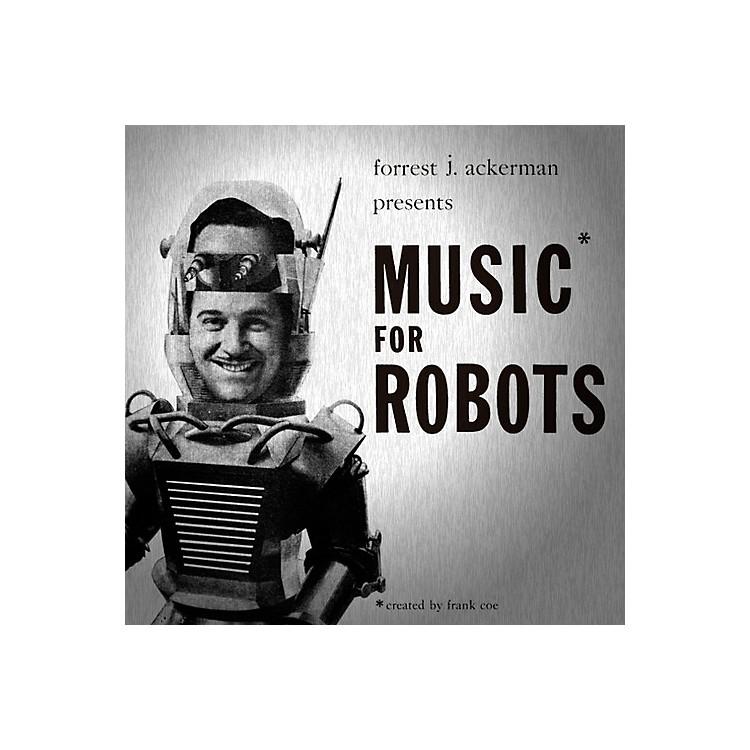 AllianceForrest J. Ackerman - Music For Robots (original Soundtrack)