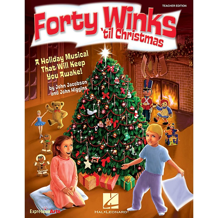 Hal Leonard Forty Winks 'Til Christmas (A Holiday Musical That Will Keep You Awake!) CLASSRM KIT by John Higgins