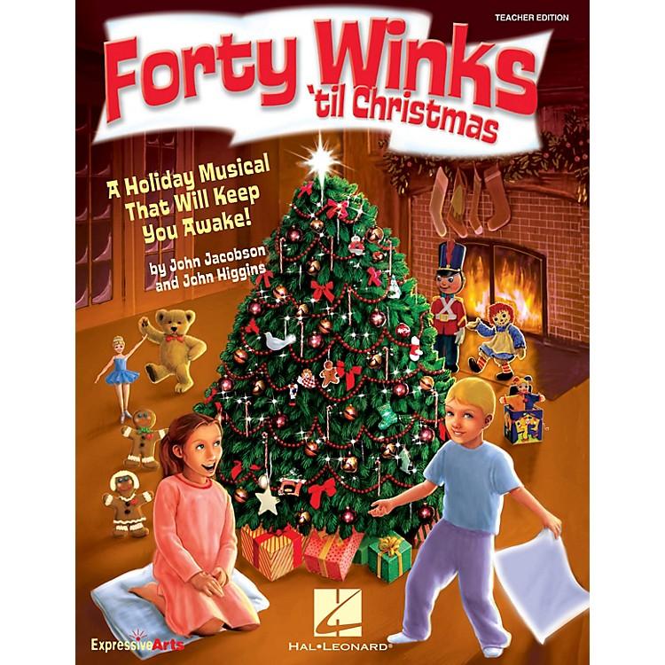 Hal LeonardForty Winks 'Til Christmas (A Holiday Musical That Will Keep You Awake!) TEACHER ED by John Higgins