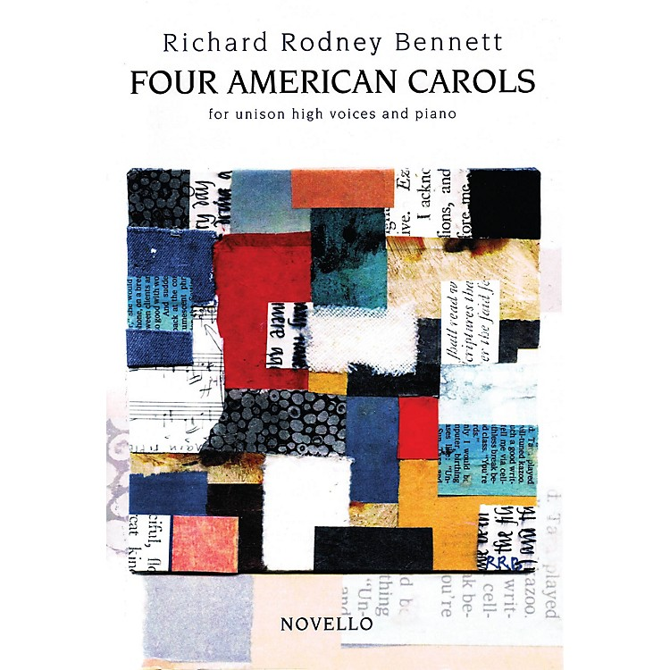 Novello Four American Carols (Unison High Voices and Piano) Composed by Richard Rodney Bennett