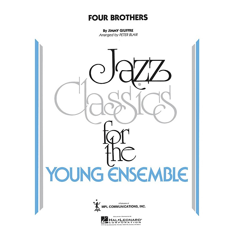 Hal LeonardFour Brothers Jazz Band Level 5 by The Woody Herman Orchestra Arranged by Peter Blair