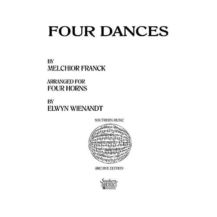 SouthernFour Dances (Horn Quartet) Southern Music Series Arranged by Elwyn Wienandt