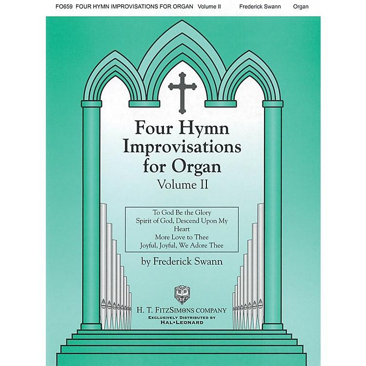 H.T. FitzSimons CompanyFour Hymn Improvisations for Organ - Volume II H.T. Fitzsimons Co Series Softcover