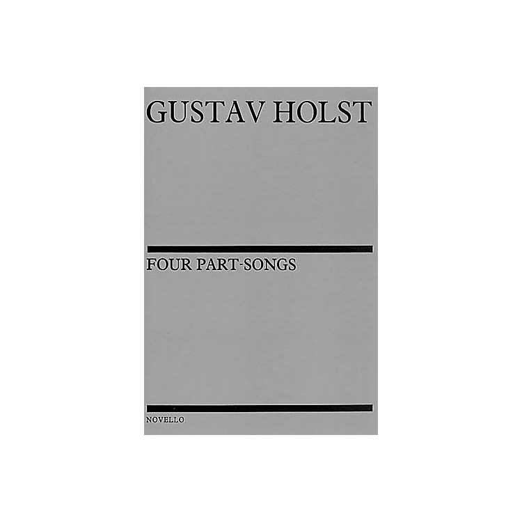 Novello Four Part-Songs SATB Composed by Gustav Holst
