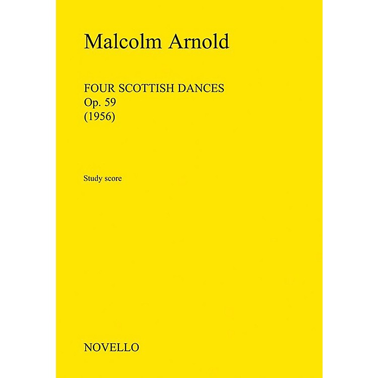 NovelloFour Scottish Dances, Op.59 (Orchestra) Music Sales America Series Composed by Malcom Arnold