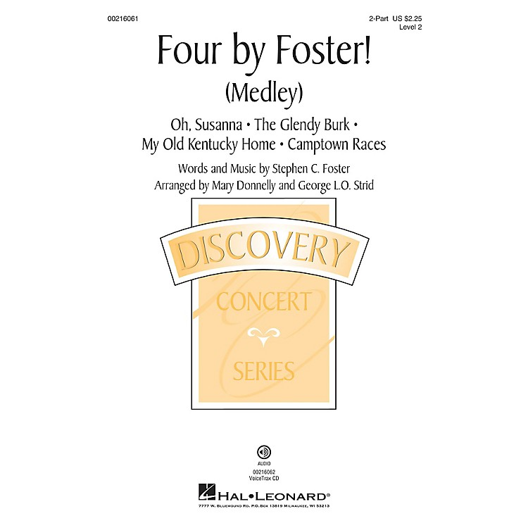 Hal Leonard Four by Foster! (Medley) Discovery Level 2 2-Part arranged by George L.O. Strid