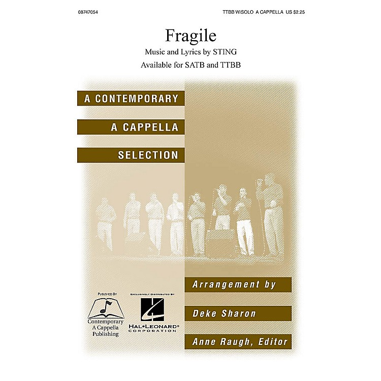 Hal Leonard Fragile TTBB Div A Cappella by Sting arranged by Deke Sharon