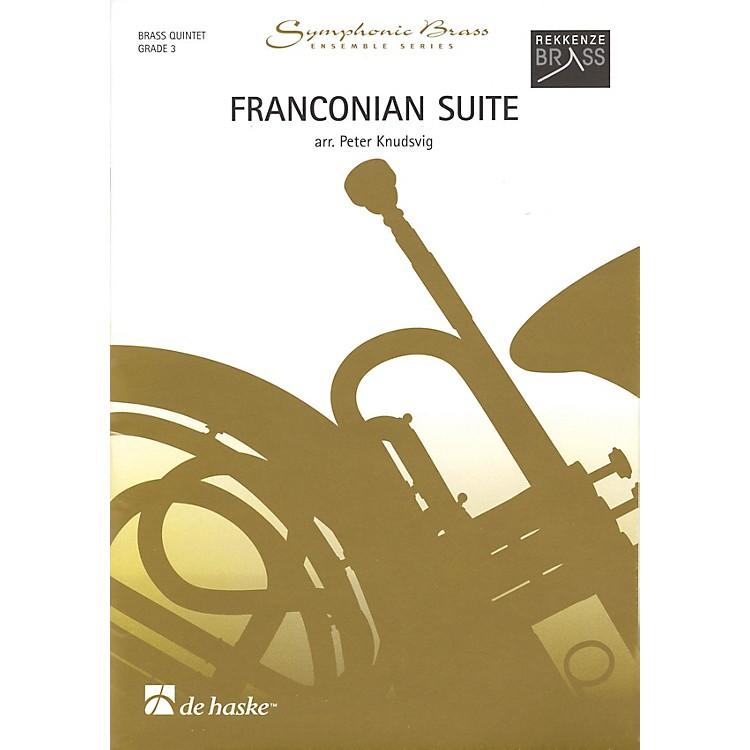 De Haske MusicFranconian Suite (Brass Quintet Grade 3) De Haske Ensemble Series Arranged by Peter Knudsvig