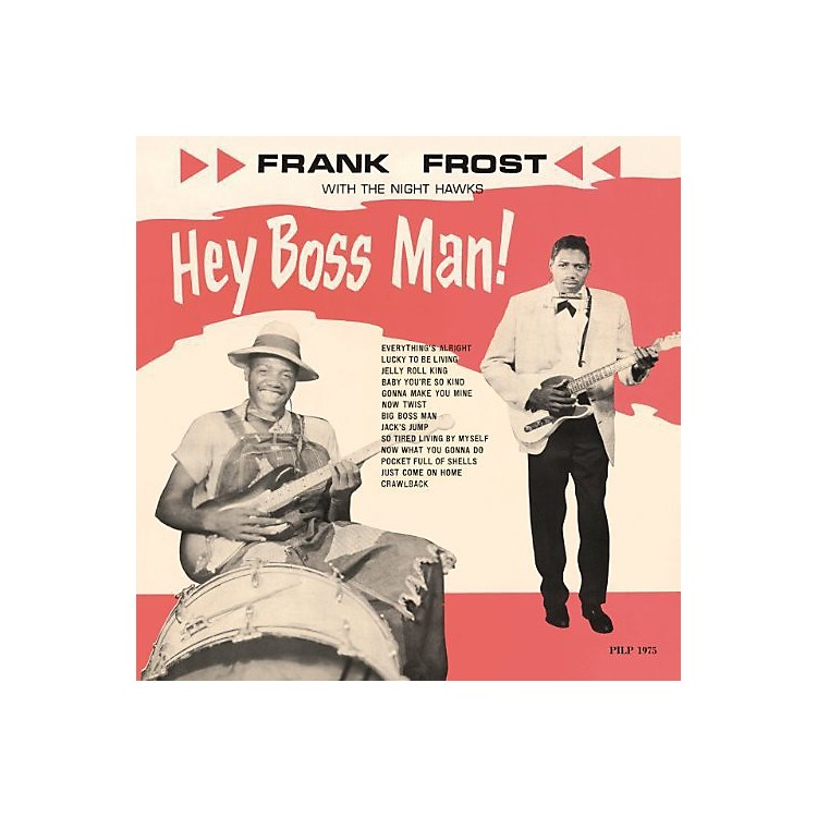 AllianceFrank Frost - Hey Boss Man