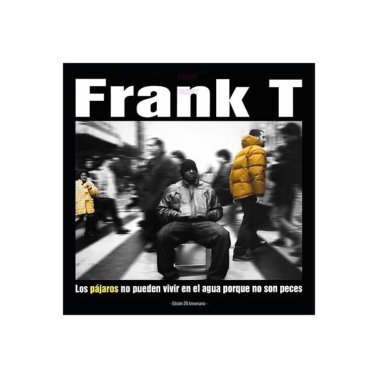 AllianceFrank-T - Los Pajaros No Pueden Vivir