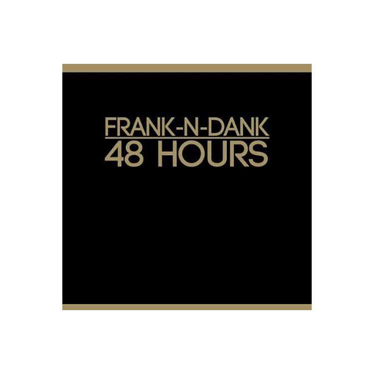 Alliance Frank-n-Dank - 48 Hours