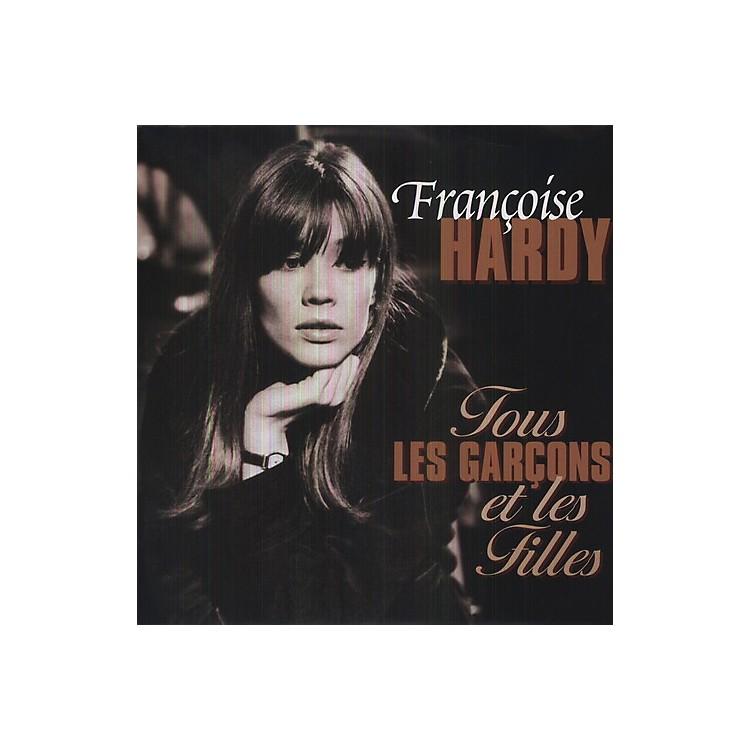 AllianceFrançoise Hardy - Tous Les Garcons Et Les Filles