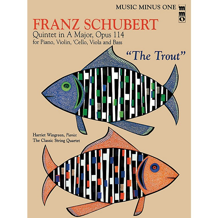 Music Minus One Franz Schubert - Quintet in A Major, Op. 114 Music Minus One Softcover with CD by Franz Schubert