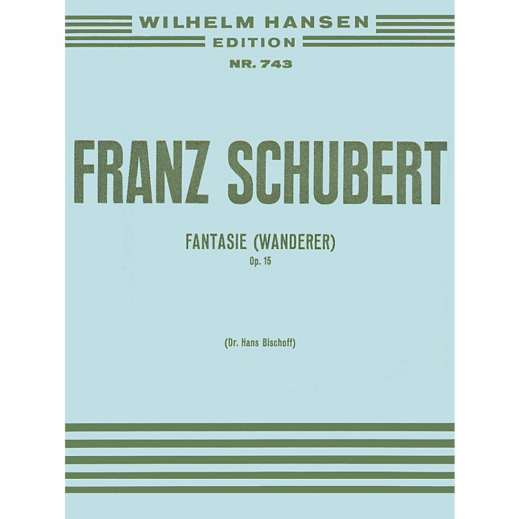 Music Sales Franz Schubert: Fantasy 'the Wanderer' Op.15 Music Sales America Series