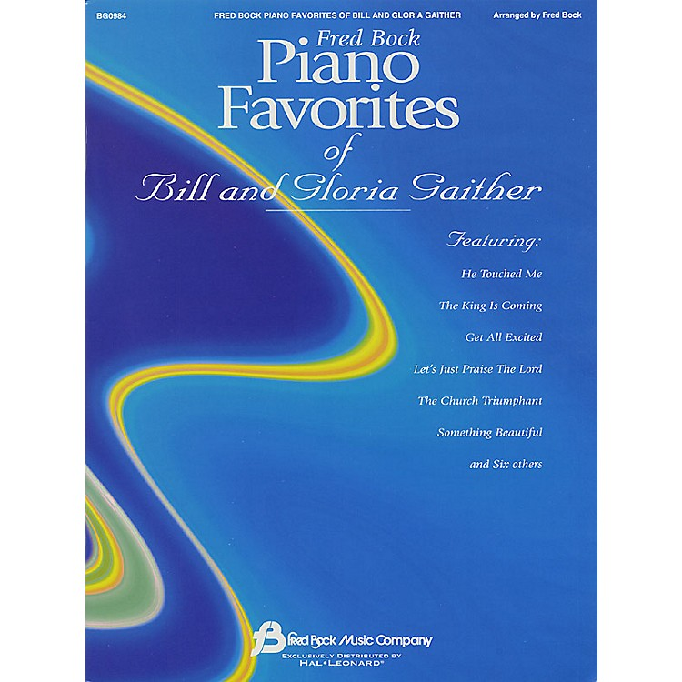 Fred Bock MusicFred Bock Piano Favorites of Bill and Gloria Gaither (Piano Solo) performed by Bill Gaither
