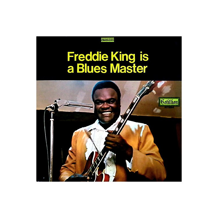 AllianceFreddie King - Freddie King Is A Blues Master