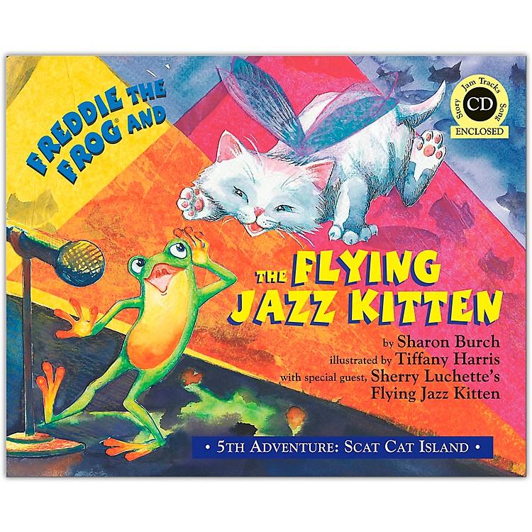Hal LeonardFreddie The Frog And The Flying Jazz Kitten - 5th Adventure Scat Cat Island Book/CD