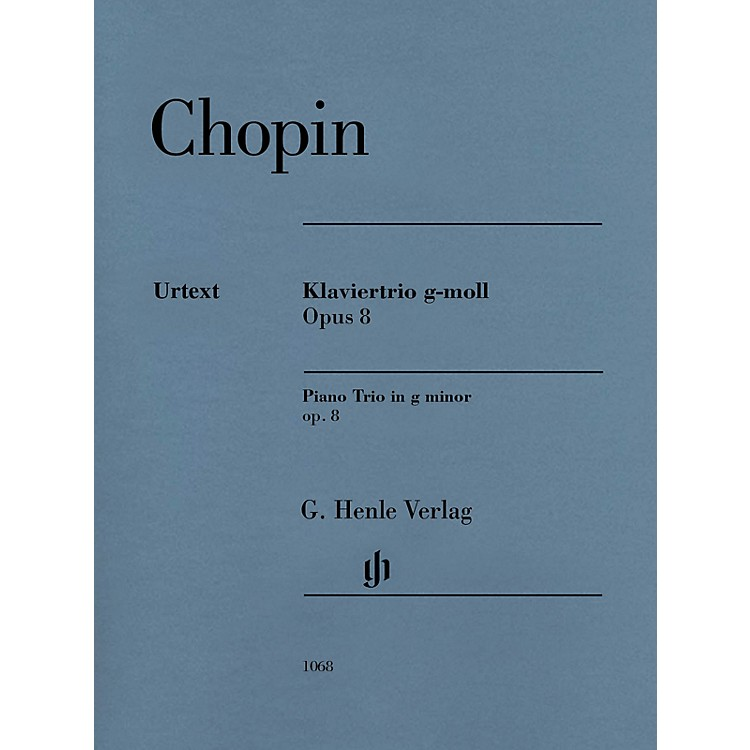 G. Henle VerlagFrederic Chopin - Piano Trio in G minor, Op. 8 Henle Music Folios Series Composed by Frederic Chopin