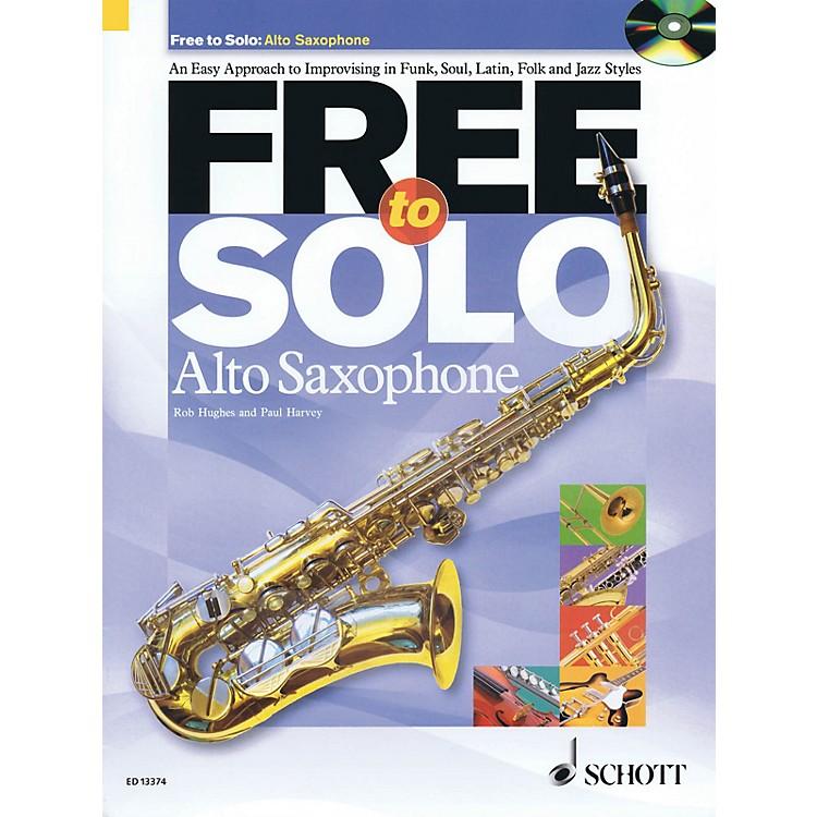 SchottFree to Solo Alto Saxophone Schott Series