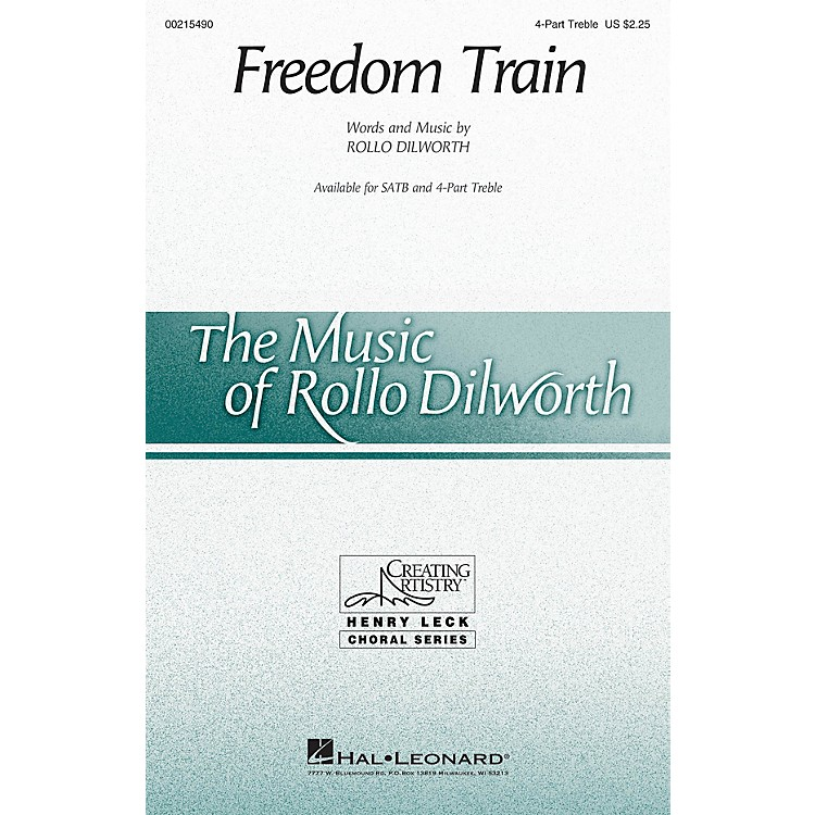 Hal Leonard Freedom Train 4 Part Treble composed by Rollo Dilworth