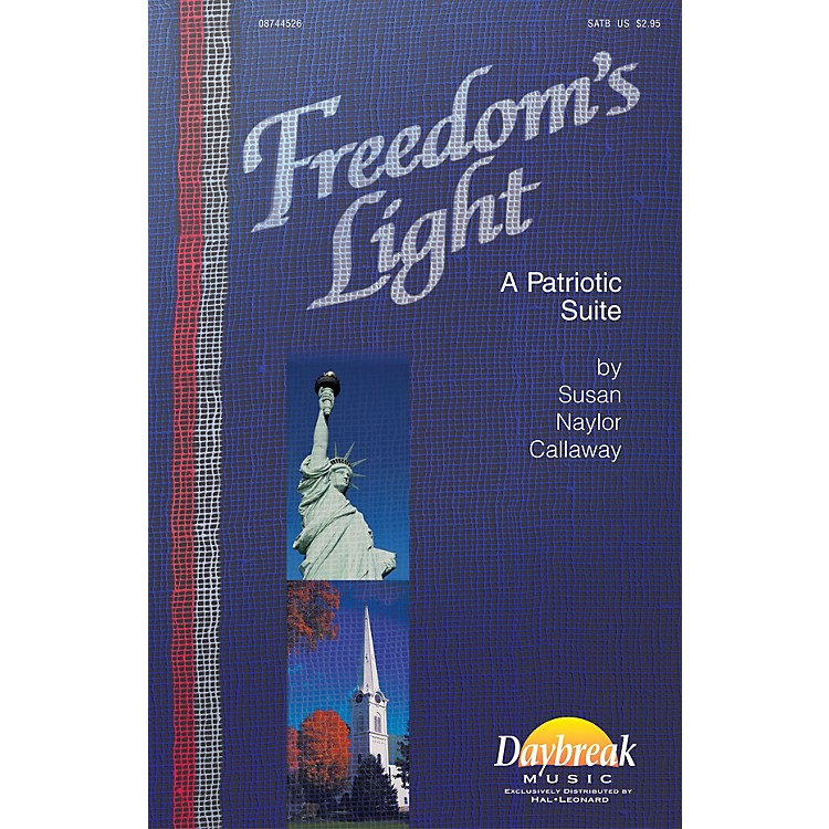 Daybreak MusicFreedom's Light PREV CD Composed by Susan Naylor Callaway