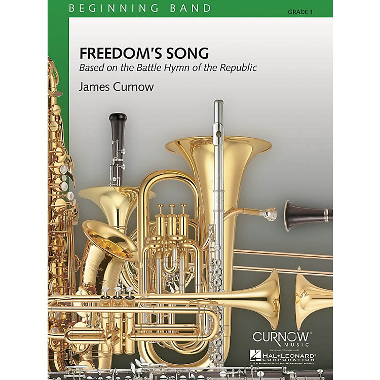 Curnow Music Freedom's Song (Grade 1 - Score and Parts) Concert Band Level 1 Composed by James Curnow