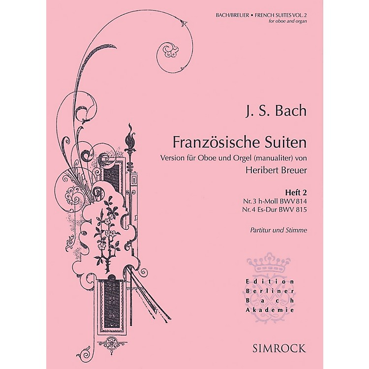Simrock French Suites (Oboe and Organ Volume 2 (Nos. 3 and 4)) Boosey & Hawkes Chamber Music Series Book