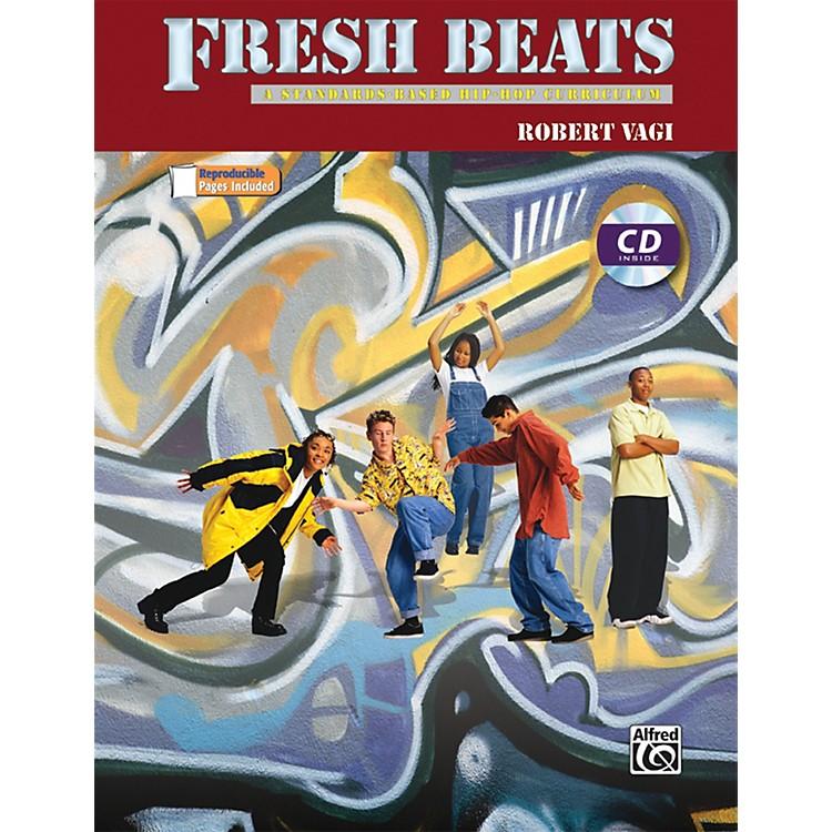 AlfredFresh Beats: A Standards Based Hip-Hop Curriculum Book & CD