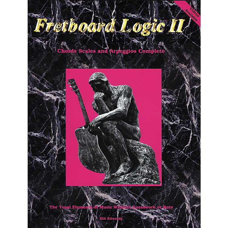 Bill Edwards PublishingFretboard Logic 2 Chords Scales and Arpeggios Book