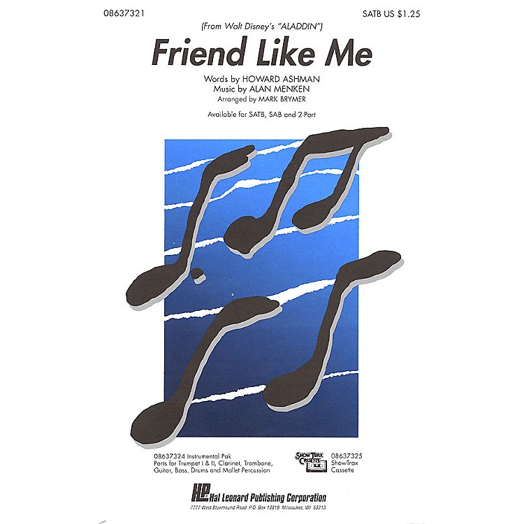 Hal LeonardFriend Like Me (from Aladdin) SATB arranged by Mark Brymer