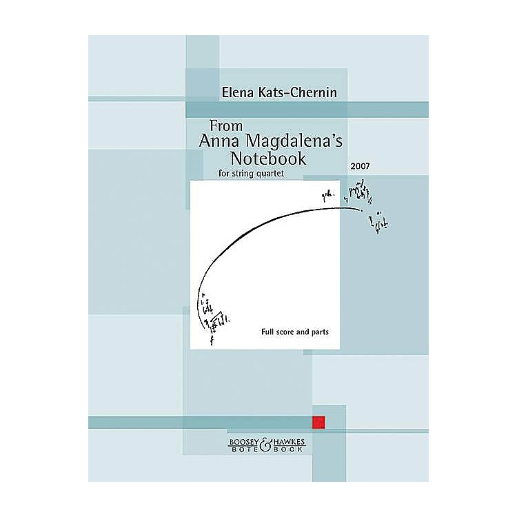Boosey and HawkesFrom Anna Magdalena's Notebook Boosey & Hawkes Chamber Music by Bach Arranged by Elena Kats-Chernin