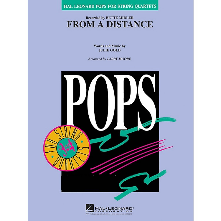 Hal Leonard From a Distance Pops For String Quartet Series Arranged by Larry Moore
