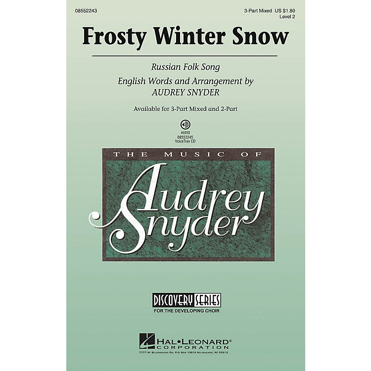 Hal Leonard Frosty Winter Snow (Russian Folk Song) Discovery Level 2 3-Part Mixed arranged by Audrey Snyder