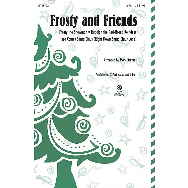 Hal LeonardFrosty and Friends (Medley) 3-Part Mixed Arranged by Mark Brymer