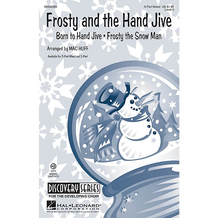Hal Leonard Frosty and the Hand Jive (Discovery Level 2) VoiceTrax CD Arranged by Mac Huff