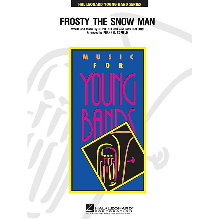 Hal LeonardFrosty the Snow Man - Young Concert Band Level 3 by Frank Cofield