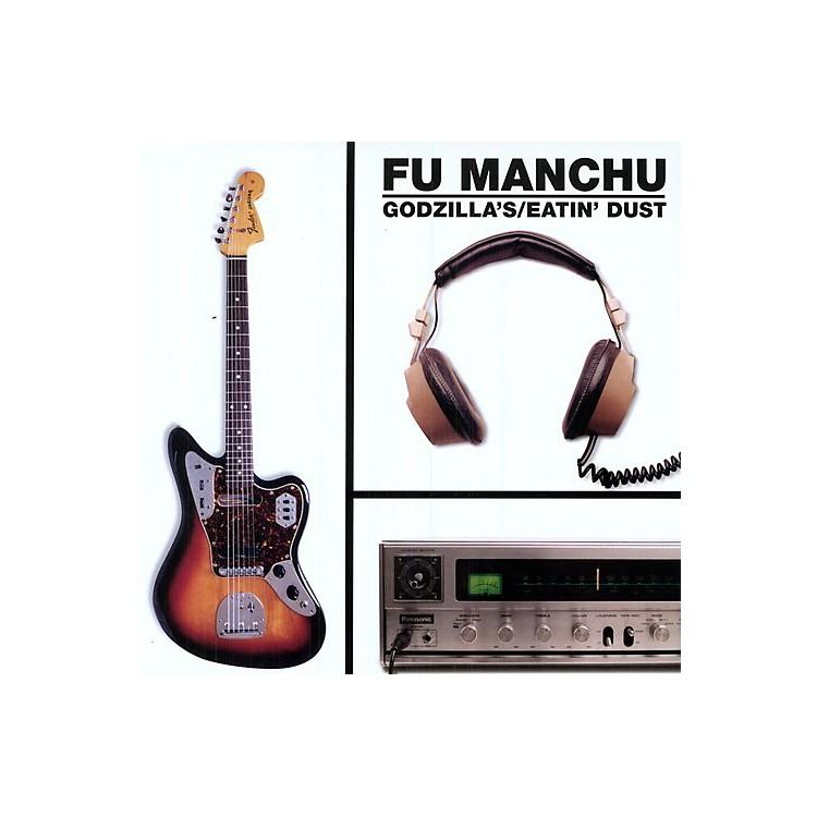 AllianceFu Manchu - Godzilla's Eatin Dust