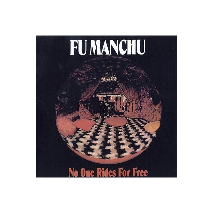 Alliance Fu Manchu - No One Rides for Free