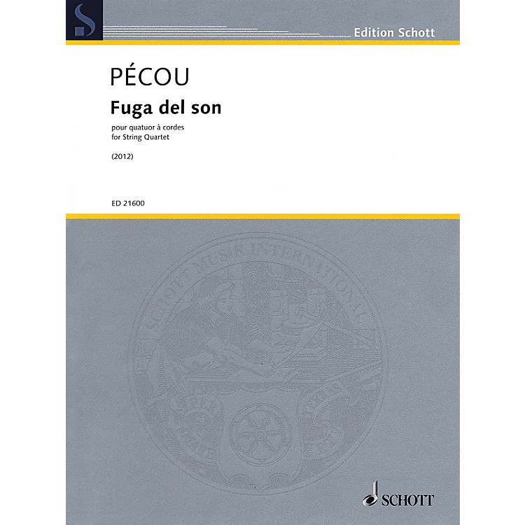 Schott Fuga del son (String Quartet) String Ensemble Series Softcover Composed by Thierry Pécou