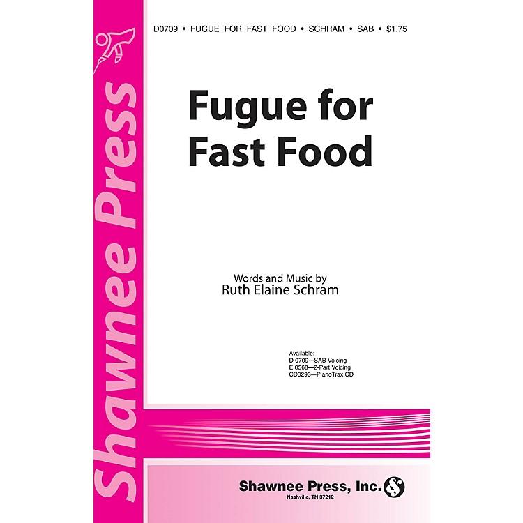 Shawnee PressFugue for Fast Food SAB composed by Ruth Elaine Schram