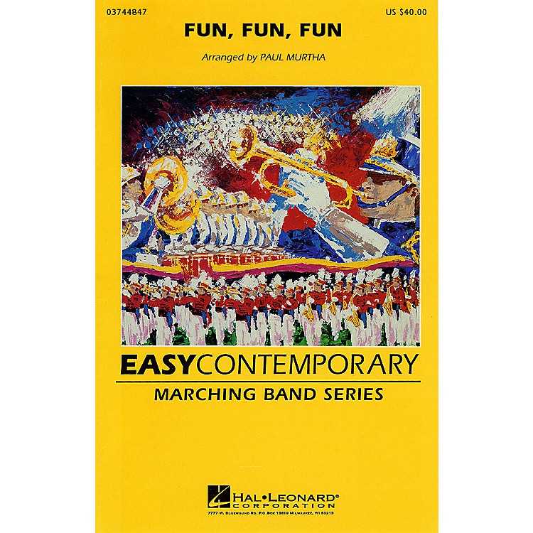 Hal Leonard Fun, Fun, Fun Marching Band Level 2-3 by The Beach Boys Arranged by Paul Murtha