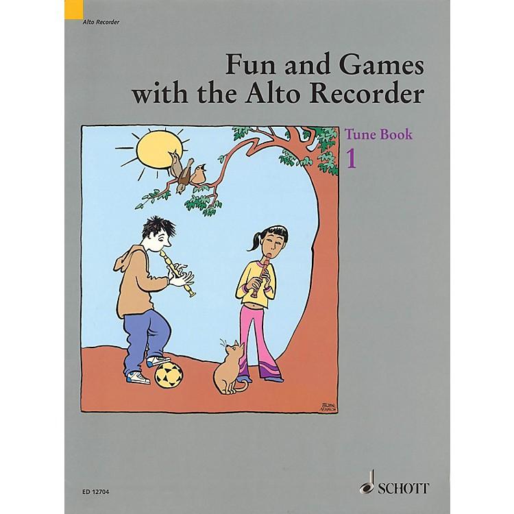 SchottFun and Games with the Alto Recorder (Tune Book 1) Schott Series