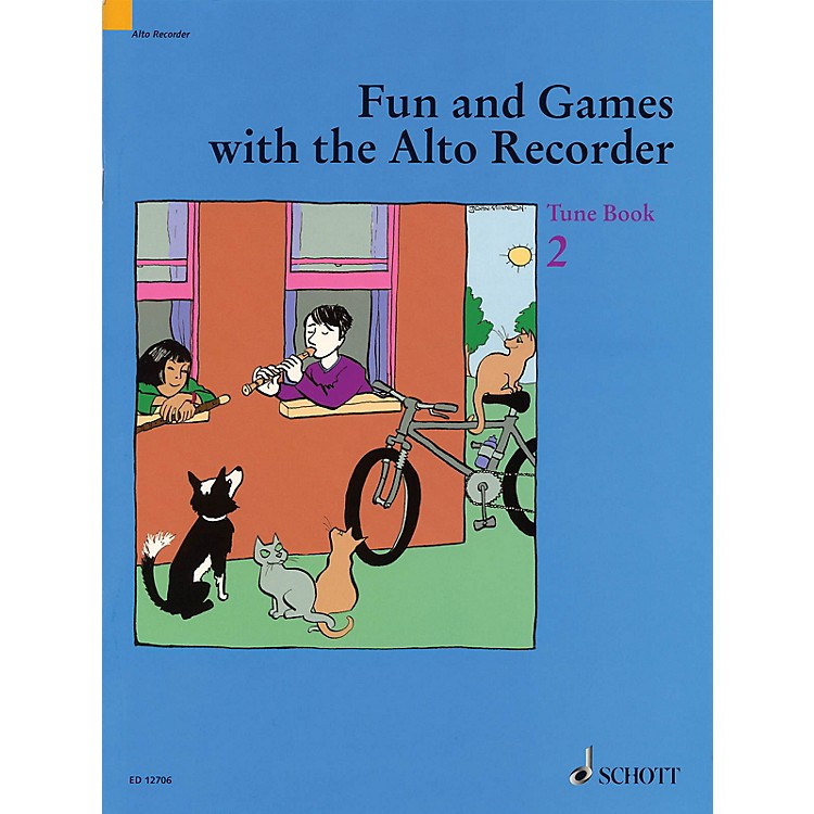 SchottFun and Games with the Alto Recorder (Tune Book 2) Schott Series