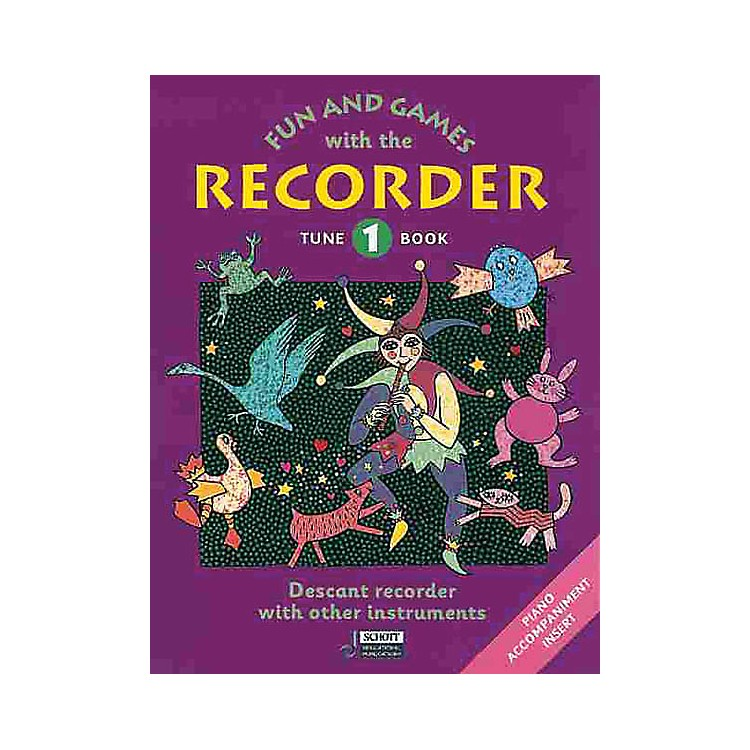 SchottFun and Games with the Recorder (Descant Tune Book 1) Schott Series by Gerhard Engel